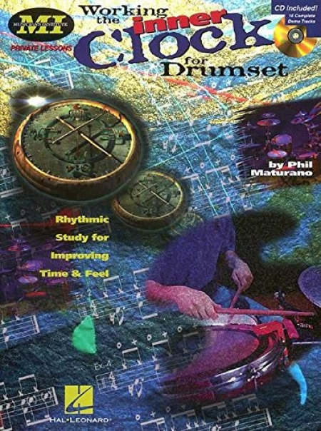 Working the Inner Clock for Drumset